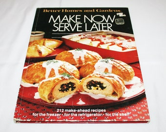 Vintage Make Now Serve Later Recipes Cookbook Better Homes and Gardens Recipe Cook Book Country Kitchen Cooking Homestead Farmhouse