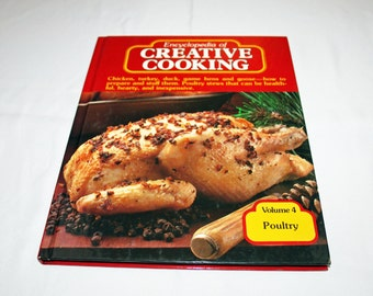 Vintage Cookbook Volume 4 Poultry Recipes Encyclopedia of Creative Cooking by Steve Sherman & Julia Older Recipe Cook Book Chicken Turkey