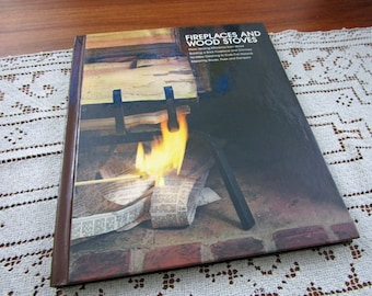 Vintage Fireplaces and Wood Stoves Home Repair And Improvement By Time-Life Books Hardcover Book Projects How To Repair & Remolding