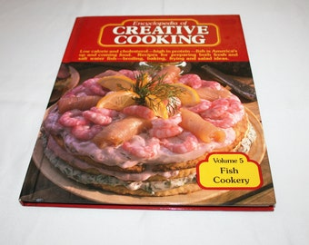 Vintage Cookbook Volume 5 Fish Cookery Recipes Encyclopedia of Creative Cooking by Steve Sherman & Julia Older Recipe Cook Book