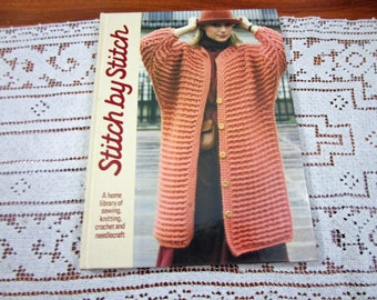 Stitch by Stitch Volume 4 - A Home Library Of Sewing Knitting Crochet and Needlecraft Craft Hardcover Book Crocheting Patterns Torstar