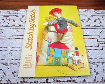 Stitch by Stitch Volume 11 - A Home Library Of Sewing Knitting Crochet and Needlecraft Craft Hardcover Book Crocheting Patterns Torstar