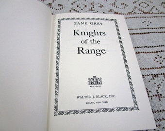 Vintage Zane Grey Knights of the Range, Printed in USA, 1964 Hardcover Book Western Cowboy Story Teller Literary Fiction
