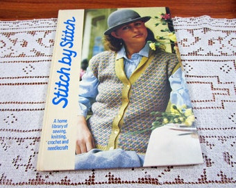 Stitch by Stitch Volume 1 - A Home Library Of Sewing Knitting Crochet and Needlecraft Craft Hardcover Book Crocheting Patterns Torstar