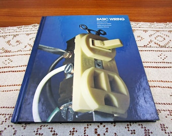 Vintage Basic Wiring Home Repair And Improvement By Time-Life Books Hardcover Book Projects How To Repair & Remolding
