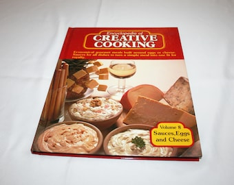 Vintage Cookbook Volume 8 Sauces Eggs and Cheese Recipes Encyclopedia of Creative Cooking by Steve Sherman & Julia Older Recipe Cook Book