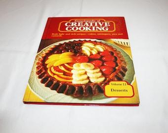 Vintage Cookbook Volume 11 Desserts Recipes Encyclopedia of Creative Cooking by Steve Sherman & Julia Older Recipe Cook Book