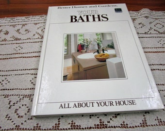 Vintage Your Bath  Better Homes and Gardens BHG All About Your House Series Hardcover Book Projects How To