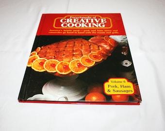 Vintage Cookbook Volume 6 Pork Ham and Sausages Recipes Encyclopedia of Creative Cooking by Steve Sherman & Julia Older Recipe Cook Book