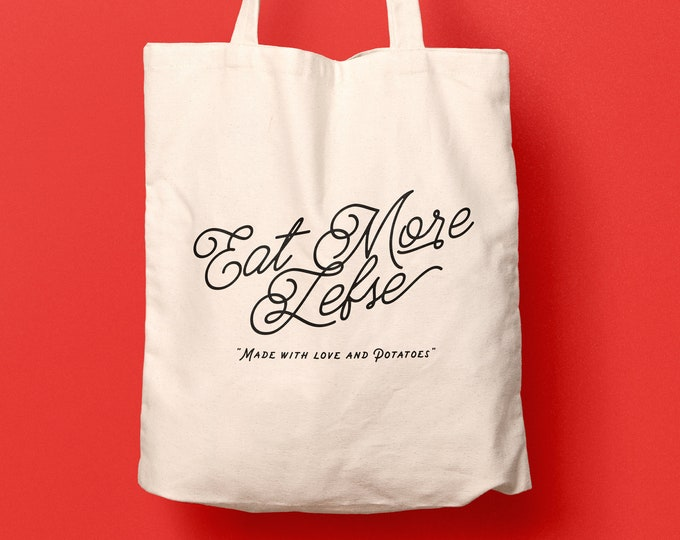 Eat More Lefse Tote Bag, Natural 100% Cotton, 15""