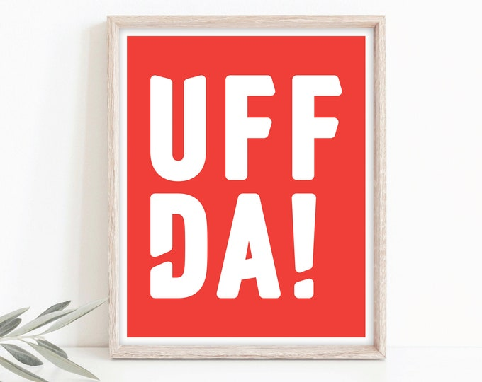 "8x10 ""Uffda!"" poster, Digital Download, red and white, Norwegian Scandinavian folk art digital print"