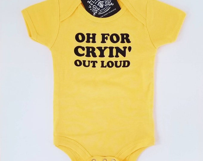 Oh for Cryin' Out Loud, onesie in mustard, midwestern baby and toddler apparel, Scandinavian kids childrenswear