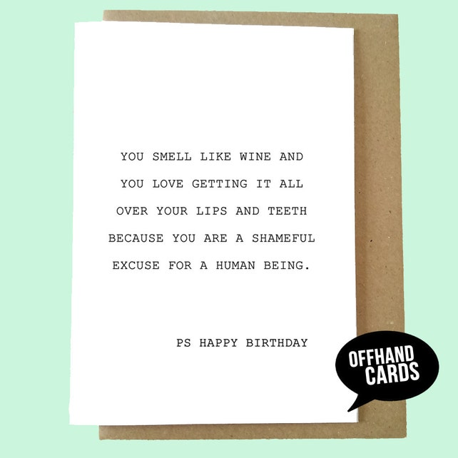 Wine Birthday Card Lover Funny Insulting Rude Alcohol Drink O Clock Mature