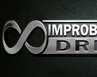 """The Hitchhiker's Guide to the Galaxy """"Infinite Improbability Drive"""" Car Emblem"""