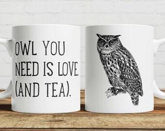 Owl you need is love Tea/Coffee mug