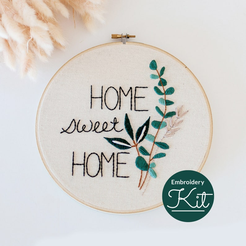 Home Sweet Home Embroidery Kit ~ Do it Yourself Embroidery Kit with Pattern