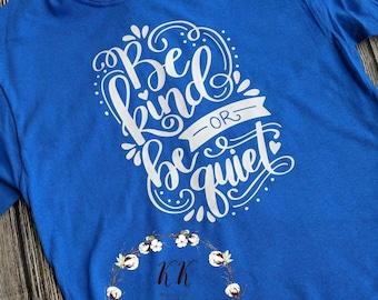 Teacher shirt, teacher gift, be kind shirt, funny teacher shirt, teacher t-shirt, teacher tshirt, be kind of be quiet, back to school