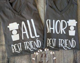 Best friends shirts, best friend gift, best friend shirt, coffee best friend shirt, tall and short best friend shirts, best friends tshirt
