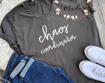 Chaos Coordinator Shirt Mom Shirt Trendy Shirt Birthday Gift for Mom Unisex Tee gift for her T shirt Mother Shirts V Neck Tee Mom shirt
