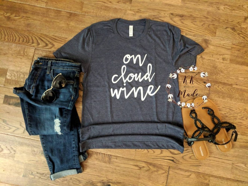 5dcfa73ae On Cloud Wine Shirt On Cloud Nine On Cloud Wine Shirts On