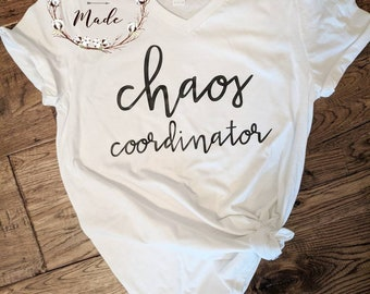 Chaos coordinator unisex tee anvil tee soft, mom life shirt, daycare shirt, babysitter sheet, teacher shirt, chairs coordinator shirt