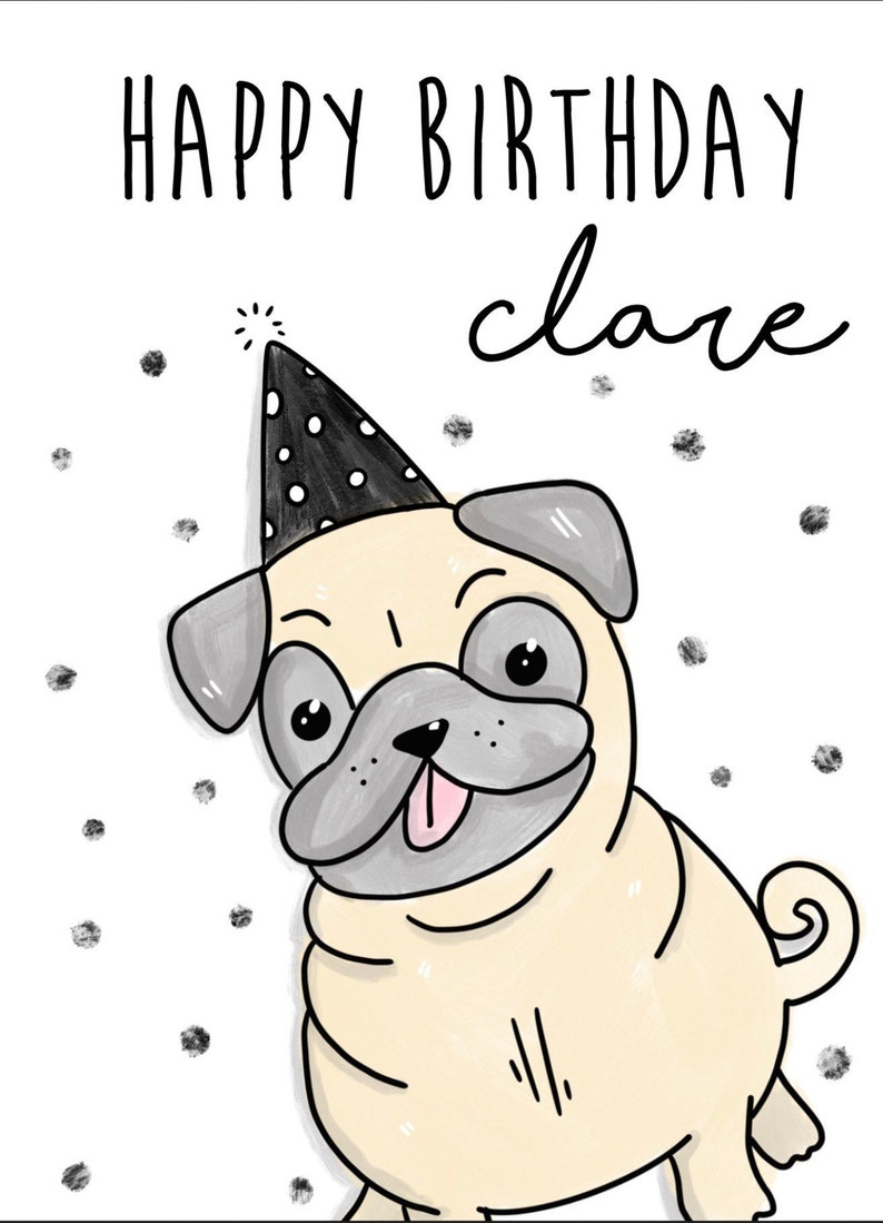 PERSONALISED PUG DOG BIRTHDAY CHRISTMAS etc ANY OCCASION CARD Illustrated Insert