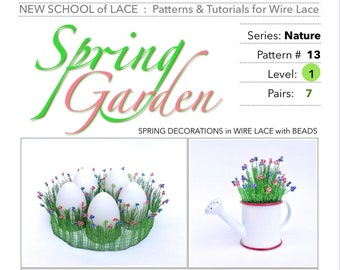 Spring Garden - Pattern & Tutorial for Wire Lace :  Step-by-Step Instruction, 15 pages with 39 detail photos  PDF Instant Download -