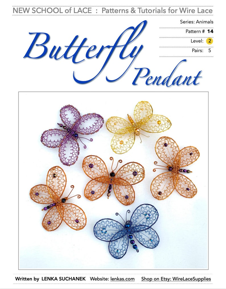 Butterfly Pendant P&T14 Pattern and Tutorial for Wire Lace image 0