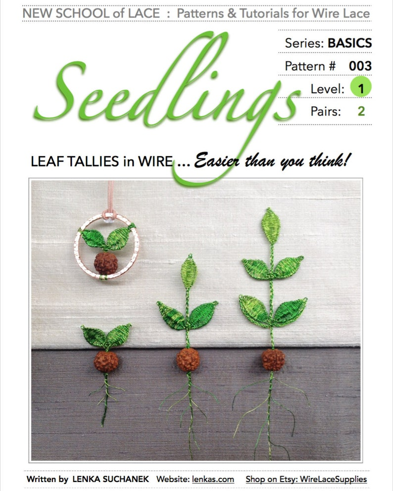 Seedlings  Pattern & Tutorial for Wire Lace :  Step-by-Step image 0