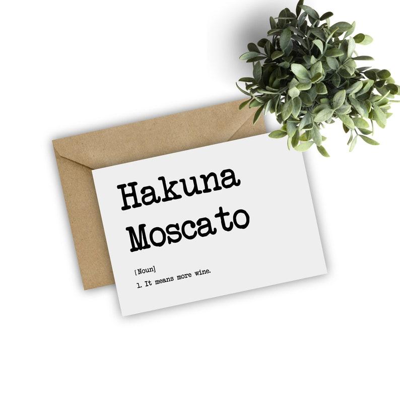 Printable Hakuna Moscato Card Wine Definition