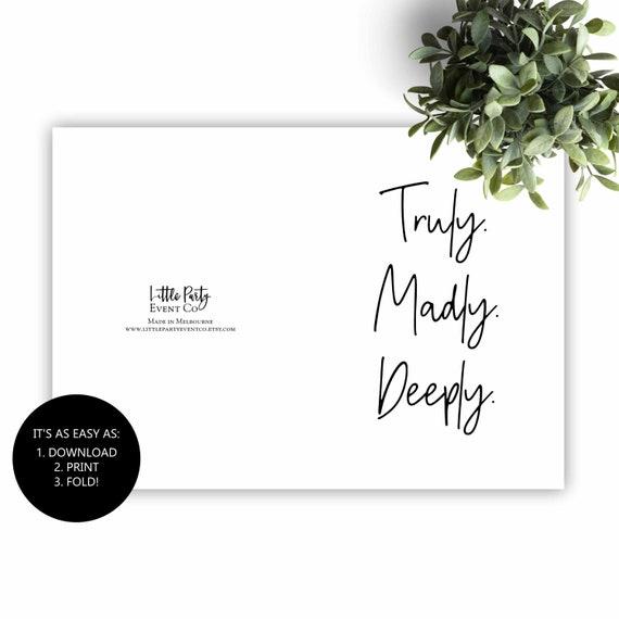 Bedruckbare Blank Truly Madly Deeply Karte, Valentinstag Karte, Ehepartner Grußkarte, nur weil Karte, Geburtstag, druckbare Karte Karte