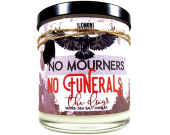 No Mourners, No Funerals - Bookish Candle - Six of Crows - Wood or Double Wick Candle - LemonCakes Candle Co - Smoke, Sea Salt, Vanilla