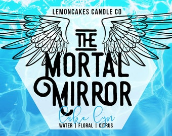 The Mortal Mirror - Bookish Candle - Book Lover Gift - Soy Candle - LemonCakes Candle Co - Water, Floral, Citrus