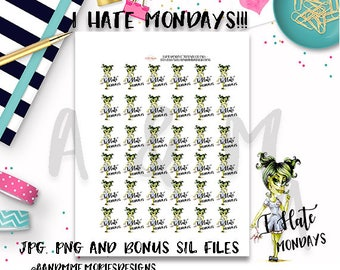 Functional/Character stickers//Printable Planner Stickers, Erin Condren, Happy Planner I Hate Mondays Planner Stickers
