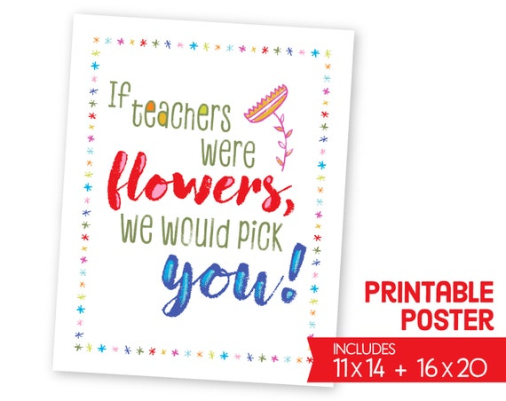 Digital Teacher Appreciation Printables - Teacher Classroom Printables -  Teacher Thank You Note Card - Teacher Gift - School Wall Art S1234