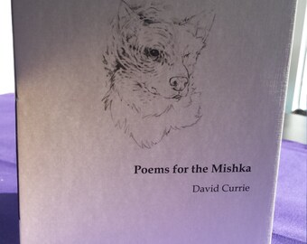 Poems for the Mishka by David Currie