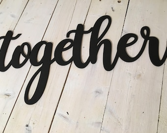Together Wood cut out, Home Decor, Wood Cut Out, Dinning Room Decor, Farm House Decor