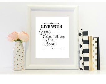 Live With Great Expectation and Hope