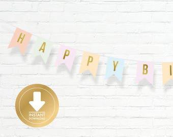 Happy Birthday Banner - Pastel Bunting Banner - Gold and Pastel Birthday Banner - Instant Download