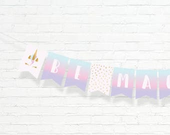 Unicorn Banner - Be Magical Bunting Banner - Pastel Rainbow Unicorn Decor - Instant Download