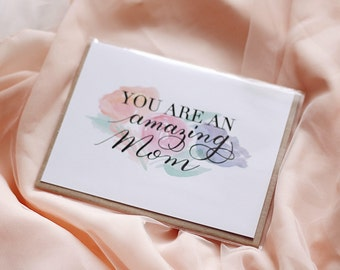 You are an Amazing Mom Greeting Card - Mom's Birthday Card / Watercolor Flower Bouquet / Calligraphy Card / Watercolor Flowers