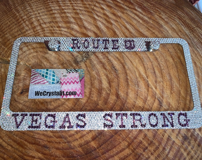 Route 91 Vegas Strong Crystal Sparkle Auto Bling Rhinestone  License Plate Frame with Swarovski Elements Made by WeCrystalIt
