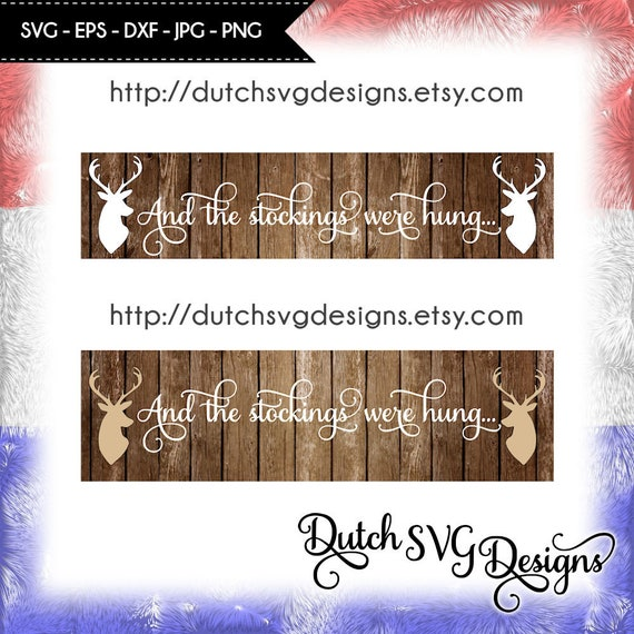 Text Cutting File And The Stockings Were Hung With Reindeer Etsy