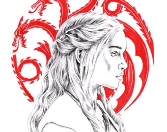 Fire and Blood - Daenerys Targaryen, 6x8 / 8x12 print