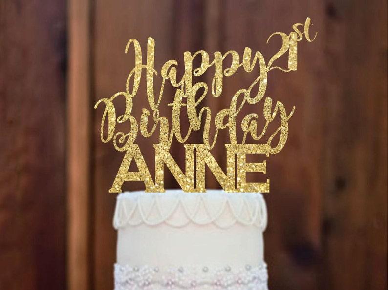 Cake Topper Happy Birthday 21st