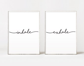 Inhale exhale, inhale exhale print, inspirational quote, inhale exhale wall art, inhale exhale poster, quotes, motivational art, bestselling