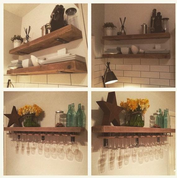 Reclaimed wood, made to measure chunky kitchen shelves. Metal brackets,  wine glass holders, industrial, shelf, rack, floating, custom rustic