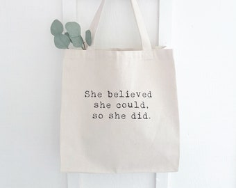 ee232fd65 She Believed She Could So She Did Canvas Tote Bag