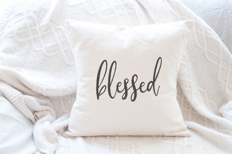 Farmhouse Throw Pillow Cover  Blessed Pillow  Gift for Her  image 0