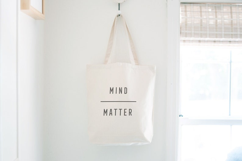 Mind Over Matter Quote Canvas Tote Bag Gym Bag Gift for her image 0